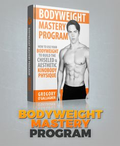 Bodyweight Mastery Program - Kinobody