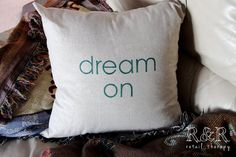 "Dream On 18"" x 18"" Faux-Linen Pillow Cover; custom-made by R Retail Therapy. www.etsy.com/shop/RandRretailtherapy  ""Like"" what you see?? Please ""like"" RandRretailtherapy on Facebook for special deals and discount codes! www.facebook.com/RandRretailtherapy"