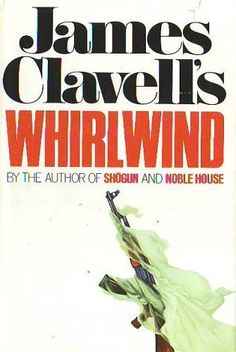 Whirlwind - by James Clavell