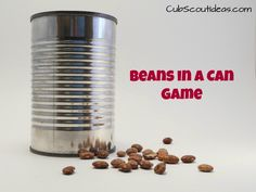 "Scout Gathering Activity: Beans in a Can The ""Beans in a Can"" game makes a great Cub Scout gathering activity.The ""Beans in a Can"" game makes a great Cub Scout gathering activity. Cub Scouts Wolf, Beaver Scouts, Tiger Scouts, Cub Scout Games, Cub Scout Activities, Activities For Boys, Camping Activities, Scout Mom, Girl Scouts"