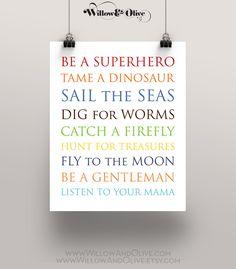 BE A SUPERHERO, TAME A DINOSAUR Art Print