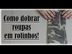 ▶ Como Dobrar Roupa - Arrumar Mala - How to pack your suitcase efficiently - YouTube