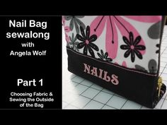 Video Sew-A-Long Manicure Bag with Angela Wolf - Part 1 of 5 - YouTube