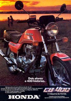 9361 - MOTORCYCLE - HONDA 1982 - CB 400 - Dois atores e 400 hist