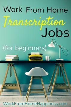Transcription Jobs For Beginners - Work From Home Happiness