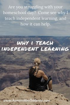 Why I Teach Independent Learning & How You Can Too! - Homeschool Balance