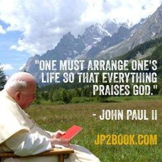 This page is dedicated to Pope John Paul II; John Paul the Great; Catholic Quotes, Religious Quotes, Catholic Prayers, Juan Pablo Ll, Pope John Paul Ii, Paul 2, Catholic Saints, Roman Catholic, Catholic Art