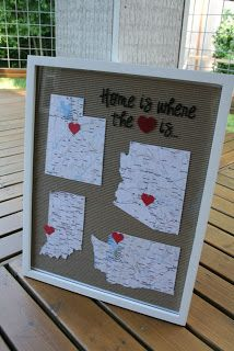 Home is Where the Heart Is   Framed Maps Tutorial. Cute idea with many possibilities...keep track of where you've lived, have hearts for every place loved ones live or serve...love this!