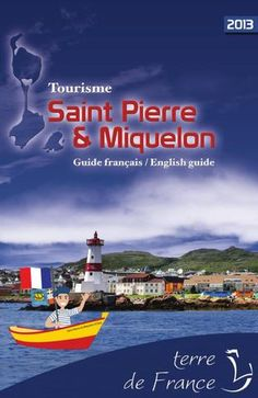 Saint-Pierre et Miquelon, France......Islands off the coast of Newfoundland/Eastern Canada!!!