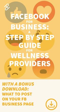 A step-by-step guide on how to set up a Facebook business page tailored to counselors, massage therapists, acupuncturists, chiropractors, naturopaths and other wellness providers that have a private practice or small healthcare business. Download a free guide about what to post on your Facebook business page.