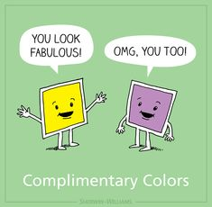 Funny Pun: Complimentary Colors by Sherwin Williams Funny Puns, Funny Art, Hilarious, Funny Humor, Graphic Design Humor, Funny Design, Vikings, Art Jokes, Art Puns