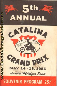 1955 5th Annual Catalina Grand Prix Motorcycle Race Souvenir Program... was too young to be there!