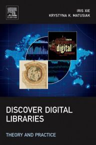 BOOK (Dec 2015) Discover Digital Libraries: Theory and Practice