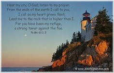 Psalm of Prayer for 12-7-15 -- Hear my cry, O God, listen to my prayer. From the ends of the earth I call to you, I call as my heart grows faint; lead me to the rock that is higher than I. For you have been my refuge, a strong tower against the foe. I long to dwell in your tent forever and take refuge in the shelter of your wings. (Psalm 61:1-4) -- (1) Welcome! | LinkedIn