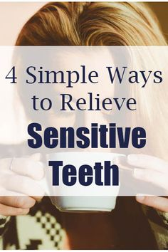 4 simple ways to relieve sensitive teeth. Oral care tips from @southtemple