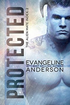 Protected: Alien Mate Index Book 2 by Evangeline Anderson    #Paranormal #Romance    http://shrs.it/1crql