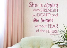 She Is Clothed with Strength Proverbs Vinyl Wall Statement Decal. Christian Statements has the largest selection of scripture, faith, and inspirational wall decals!