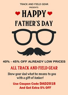 FATHER'S DAY SALE!! Receive 40 - 45 % Off all track and field gear valid till June 17th Sunday.