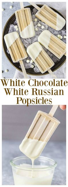 White Chocolate White Russian Popsicles - Tastes like a white chocolaty white russian cocktail! Easy, homemade 2 ingredient magic shell recipe included!