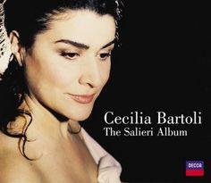Cecilia Bartoli: The Salieri Album - Decca
