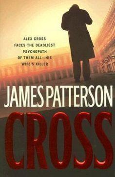 Alex Cross: Cross No. 12 by James Patterson (2006, Hardcover)excellent condition | Books, Fiction & Literature | eBay!