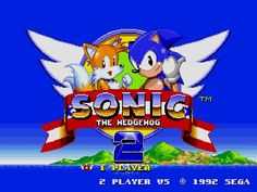 Sonic the Hedgehog 2...One of the Best Games Ever!