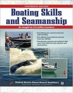 Boating Skills and Seamanship, 13th Edition by U.S. Coast Guard Auxiliary. $18.48. Publisher: The McGraw-Hill Companies; 13th edition (October 20, 2006). Publication: October 20, 2006. Save 34%!