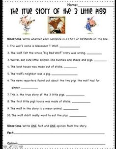 This is a fun worksheet for kids to practice the skill: fact and opinion using the children's story: The True Story of the Three Little Pigs. This ...