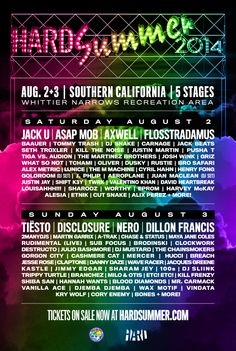 Hard Summer 2014 - August 2nd & 3rd - Southern California. This event just keeps getting bigger and bigger, and there is no better time than at the heart of summer to go to a festival. Not to be missed! #hardsummer #socal #cali #edm #housemusic #trance #trap #vegas #pacha #miami #rave #rage #plur #party #festival #dj #jacku #djsnake #tiesto #disclosure #axwell #carnage #brosafari #martingarrix #dillionfrancis #thechainsmokers