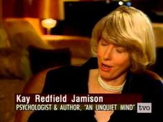 """An interview, circa 1995, with psychologist Kay Redfield Jamison. Here she discusses life with Bipolar Mental Illness (what they refer to as manic-depressive illness), in both the personal & professional realms of her own life.  I've read one of her books, """"An Unquiet Mind."""" My impression of Kay Jamison is that of a remarkably brave, candid, empathetic, humorous & intelligent human being."""