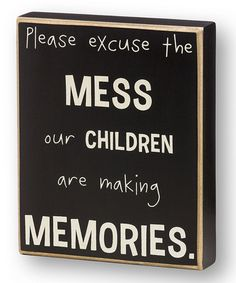 Collins  -  'Please Excuse the Mess' Box Sign