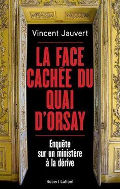Télécharger Livre La Face cachée du Quai d'Orsay Ebook PDF Book Gratuit La Face cachée du Quai d'Orsay Ebook Download