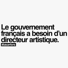 Le gouvernement français à besoin d'un directeur artistique.