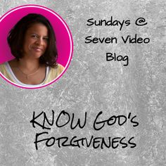 Sundays video - KNOW God's Forgiveness - Daughters of the Creator Jesus Sacrifice, Asking For Forgiveness, Spiritual Disciplines, Dear Lord, Forgiving Yourself, Knowing God, Daily Devotional, Names Of Jesus, Get Started