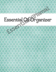 Printables to create an essential oil notebook that will help you organize and manage information about essential oils.