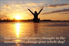 Thoughts Of The Day.: One small positive thought in the morning can chan...