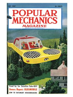 The Future That Never Was - Next-Gen Tech Concepts - Popular Mechanics  1957 Hover Fan vehicles for everyone .. Still not here