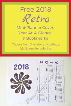 Get your free 2018 mini planner cover page, year-at-a-glance calendar, and bookmark/dividers. Pick from 3 different 'retro' versions including a coloring cover at www.homemadeourway.com/2018-mini-planner #2018miniplannercover #miniplanner #2018calendar #2018minibinder #minibinder #plannerpages
