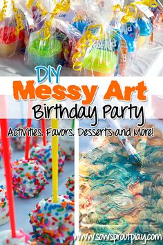 DIY Messy Art Birthday Party. Activities, Favors, Desserts and more!