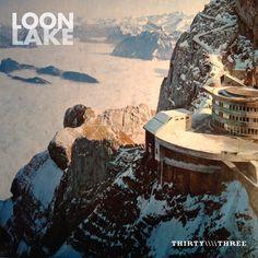 Loon Lake - Fantastica (Thirty Three EP Download) Indie Pop, Mount Everest, Mount Rushmore, Album, Mountains, World, Music, Cravings, Travel