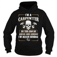 Carpenter never…