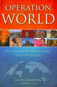 Operation World 2010 The Definitive Pray