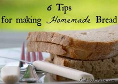 I wish I had these tips when I started making homemade bread! Found at www.PintSizeFarm.com