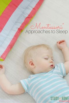 Montessori Approaches to Sleep - is there a best way to encourage forming sleep habits in a positive parenting family? Some thoughts from a Montessori parent and teacher