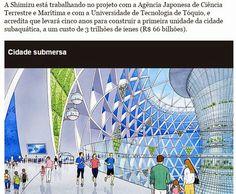 Águas da Vida: Japoneses vão criar uma cidade submarinha.
