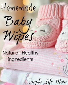 Homemade Baby Wipes made with only natural, ingredients. A frugal, healthy alternative with aloe, rose water, avocado oil, liquid soap, and essential oils.