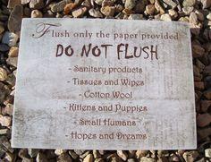 Do not flush, bathroom, toilet, loo, home decor - HANDMADE plaque