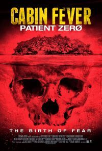 Cabin Fever: Patient Zero (2014) - Review, rating and Trailer