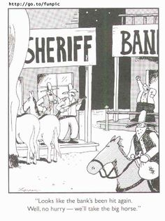 Taking the big horse...Far Side
