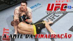 EA SPORTS UFC #13 | A ARTE DA FINALIZAÇÃO (PS4 HD/1080p)